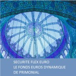 Securite flex euro - le fonds euros dynamique de Primonial